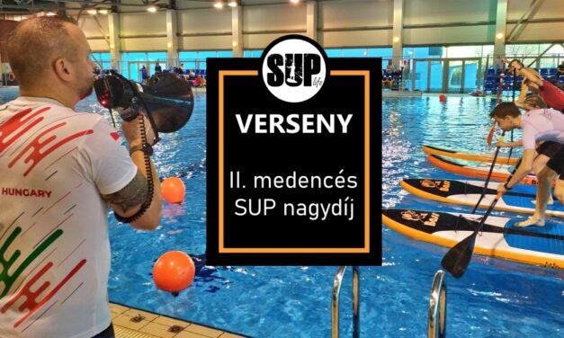 Főleg buli és egy kicsit verseny – II. medencés SUP nagydíj – beszámoló