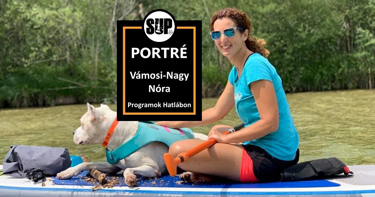 Vámosi-Nagy Nóra- SUP Portré